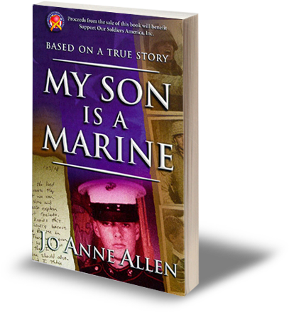 My Son is a Marine - An Iraq War Story - by Jo Anne Allen